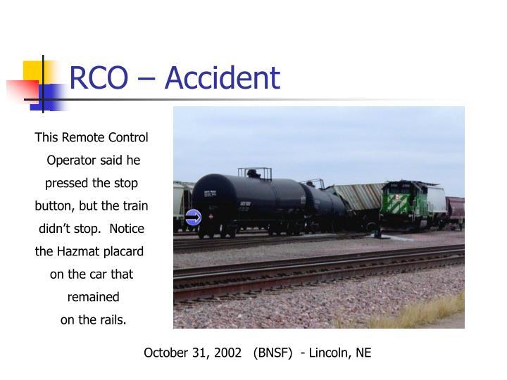 RCO – Accident