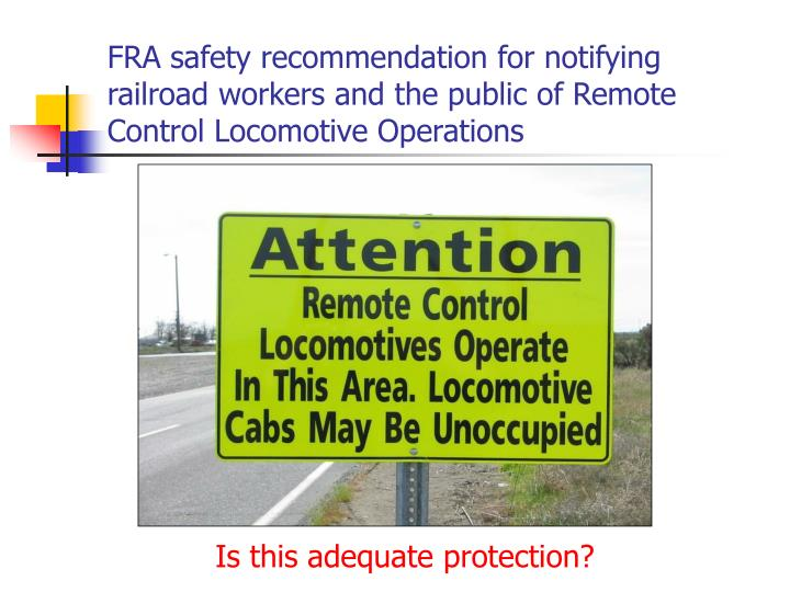 FRA safety recommendation for notifying railroad workers and the public of Remote Control Locomotive Operations