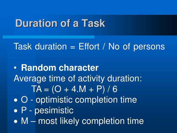 Duration of a Task
