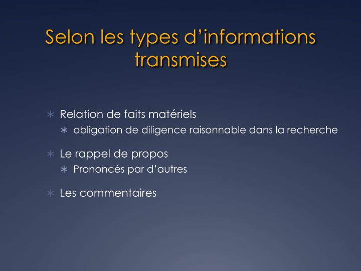 Selon les types d'informations transmises