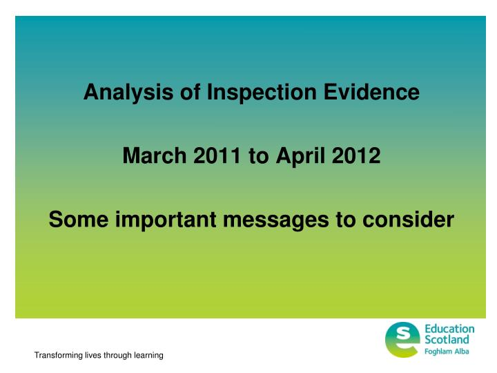 Analysis of Inspection Evidence