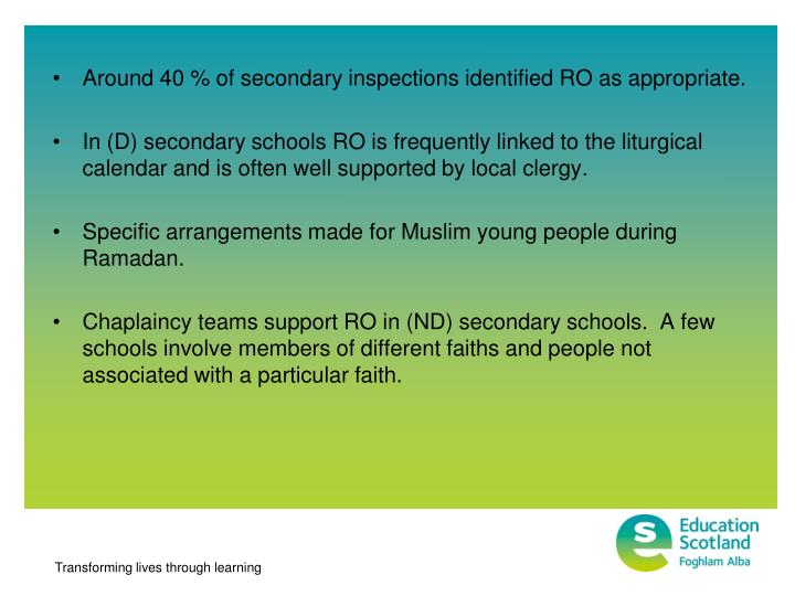 Around 40 % of secondary inspections identified RO as appropriate.