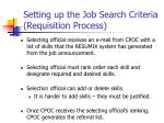 setting up the job search criteria requisition process