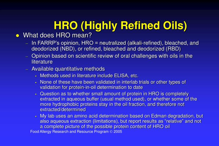 HRO (Highly Refined Oils)