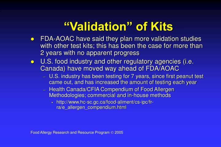 """Validation"" of Kits"