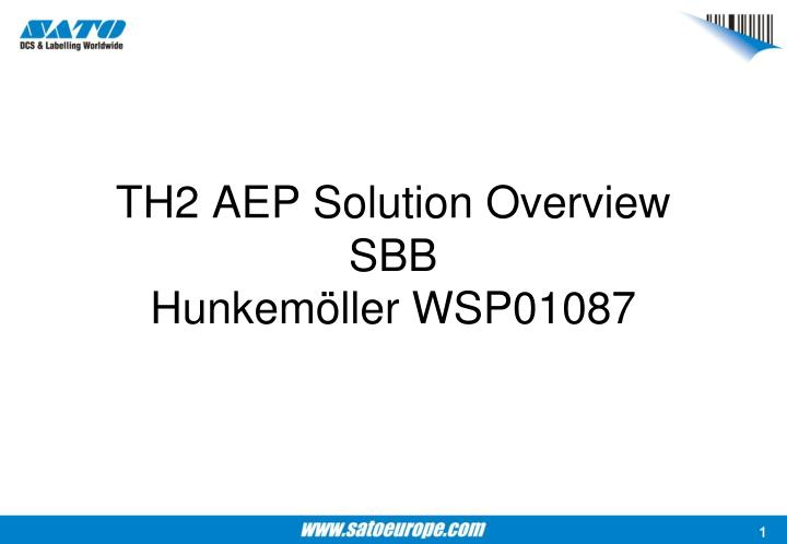 TH2 AEP Solution Overview