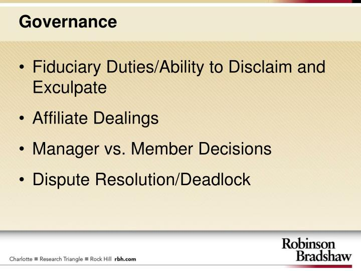 Fiduciary Duties/Ability to Disclaim and Exculpate