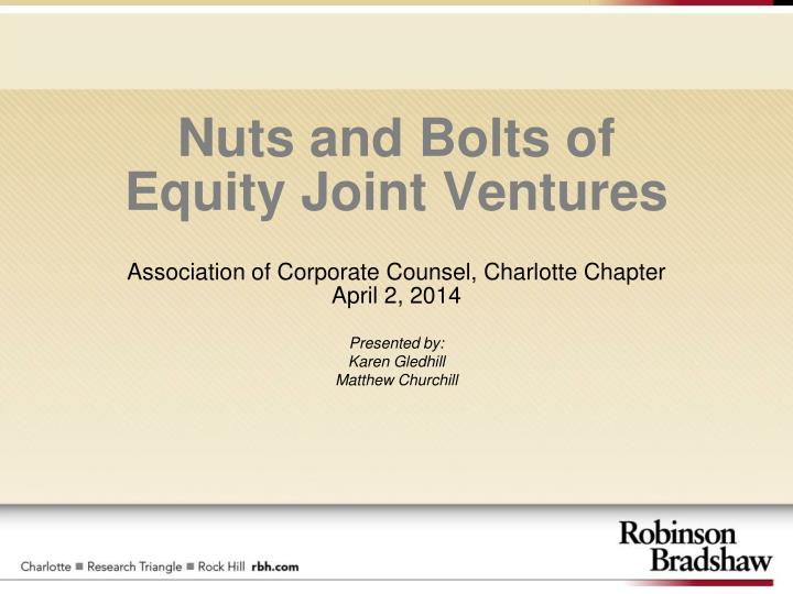 nuts and bolts of equity joint ventures