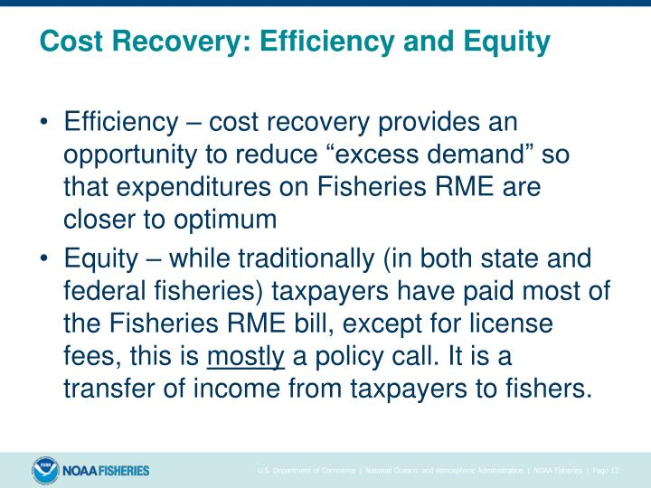 Cost Recovery: Efficiency and Equity