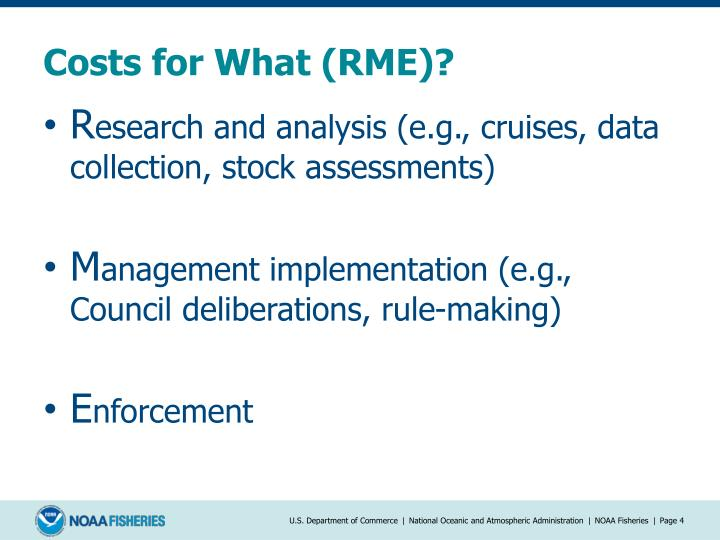 Costs for What (RME)?