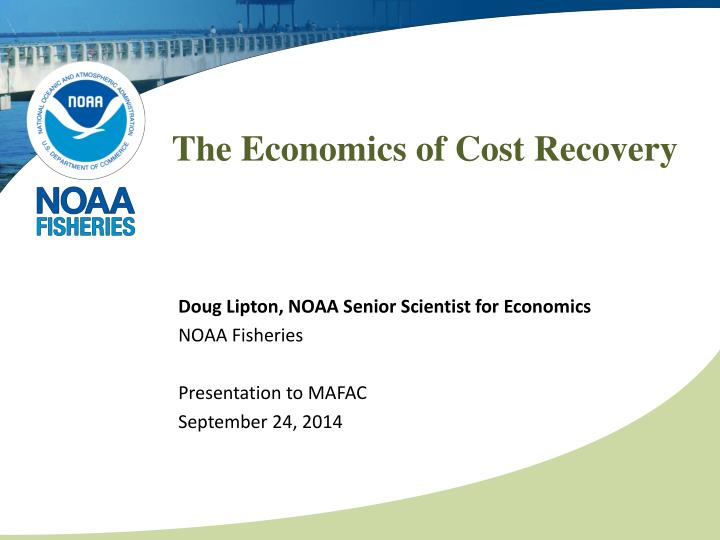 The economics of cost recovery