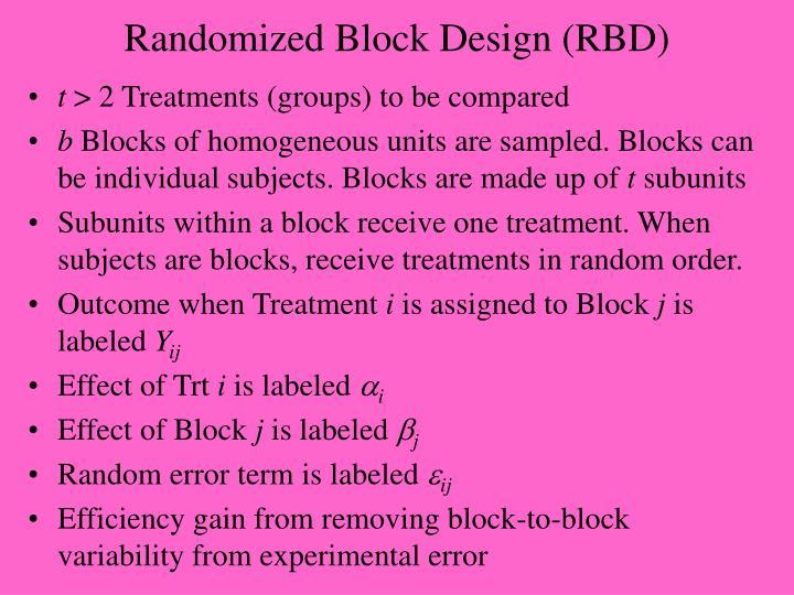 Randomized Block Design (RBD)