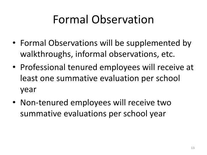 Formal Observation