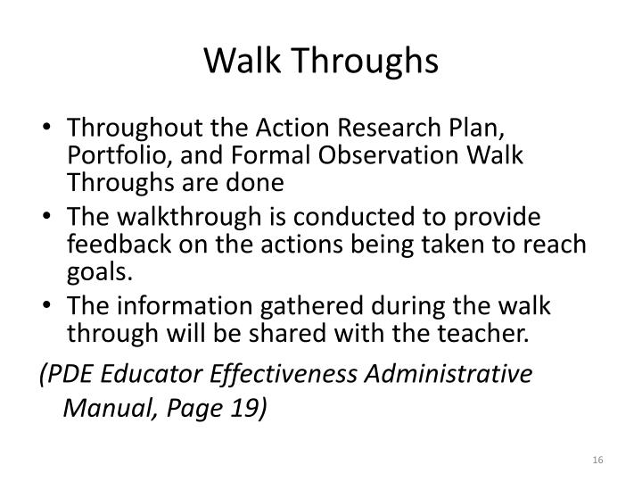 Walk Throughs
