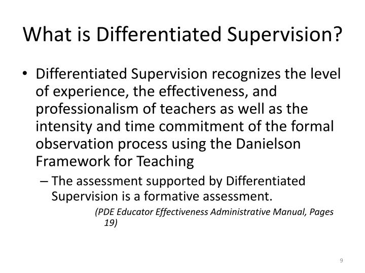 What is Differentiated Supervision?
