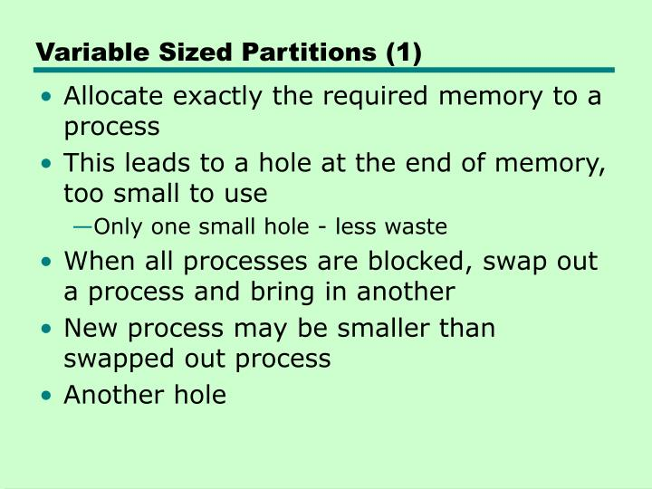 Variable Sized Partitions (1)
