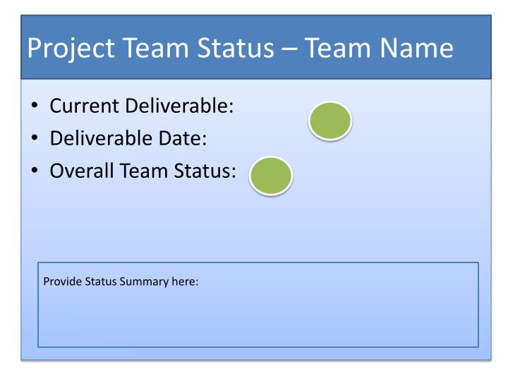 Project Team Status – Team Name