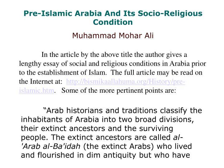 Pre-Islamic Arabia And Its Socio-Religious Condition