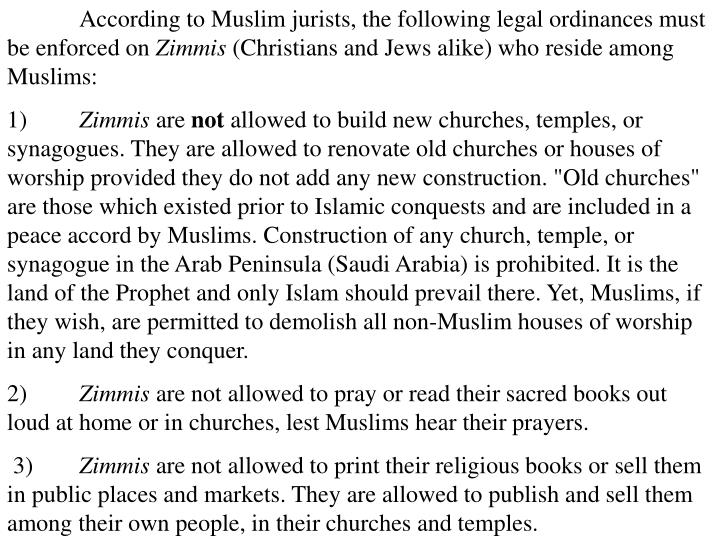 According to Muslim jurists, the following legal ordinances must be enforced on