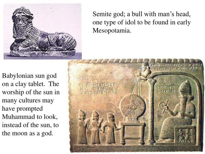 Semite god; a bull with man's head, one type of idol to be found in early Mesopotamia.