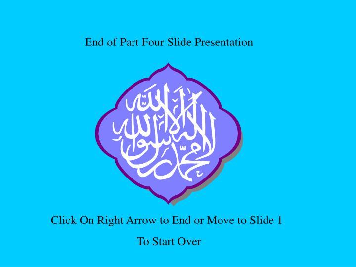 End of Part Four Slide Presentation
