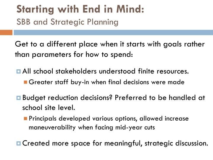 Starting with End in Mind: