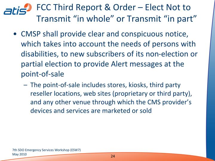 "FCC Third Report & Order – Elect Not to Transmit ""in whole"" or Transmit ""in part"""