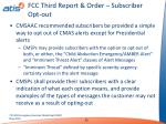 fcc third report order subscriber opt out