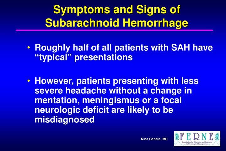 Symptoms and Signs of Subarachnoid Hemorrhage
