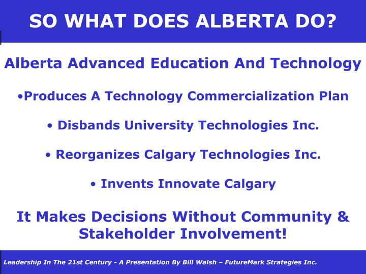SO WHAT DOES ALBERTA DO?
