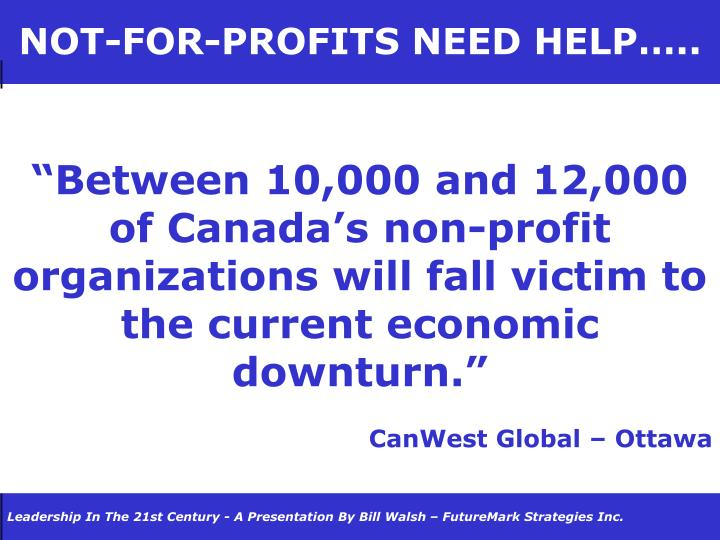 NOT-FOR-PROFITS NEED HELP…..