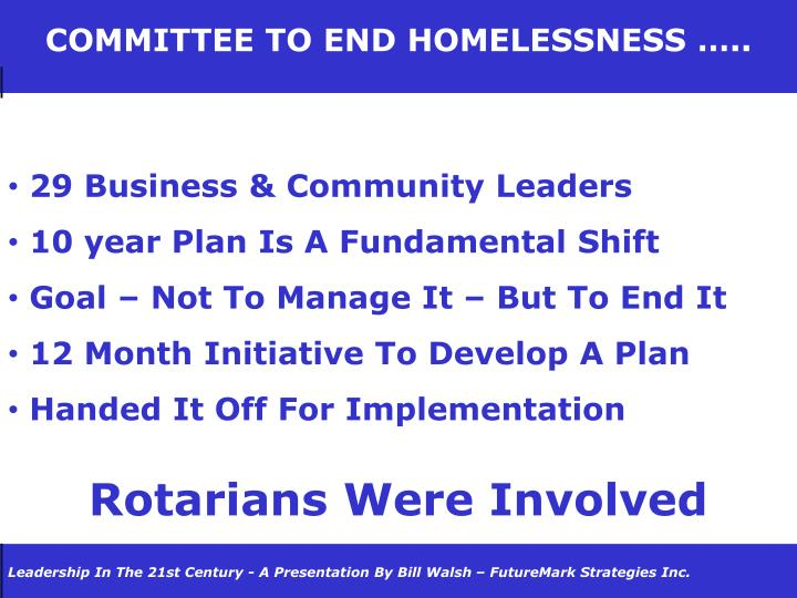 COMMITTEE TO END HOMELESSNESS …..