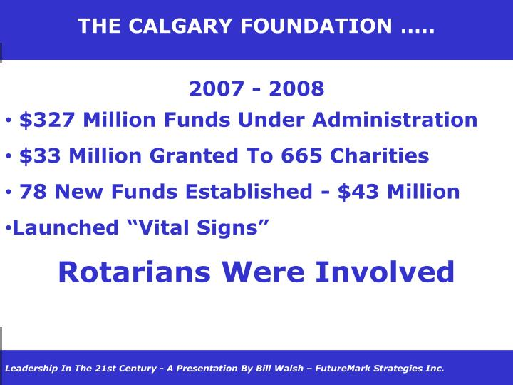 THE CALGARY FOUNDATION …..