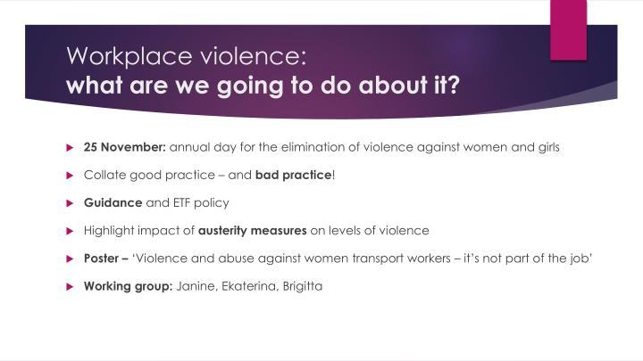 Workplace violence: