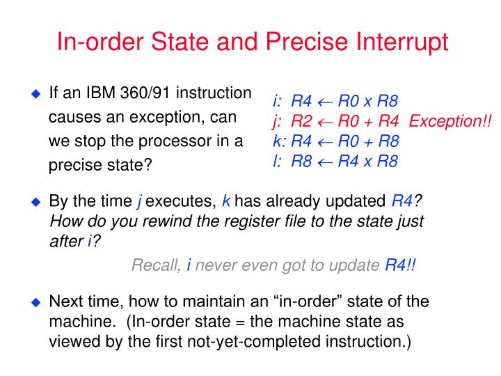 In-order State and Precise Interrupt