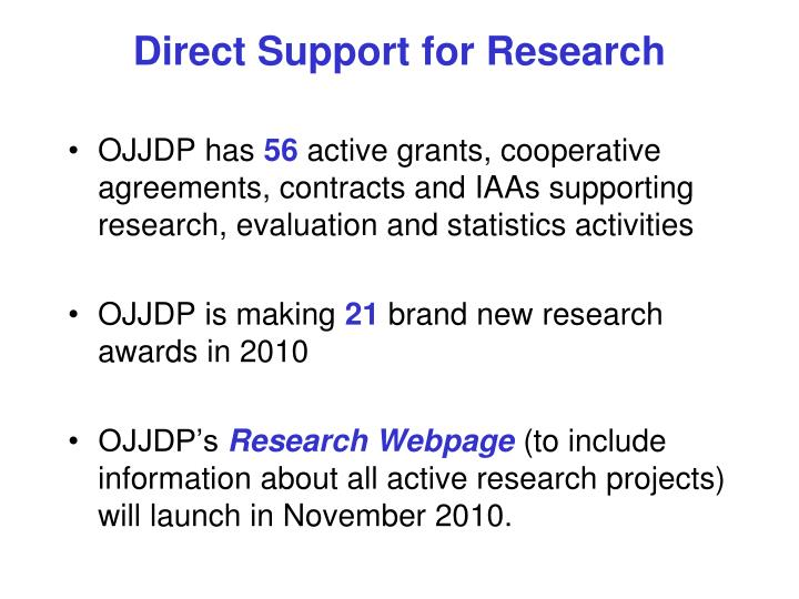 Direct Support for Research