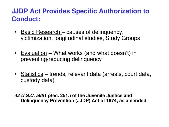 Jjdp act provides specific authorization to conduct