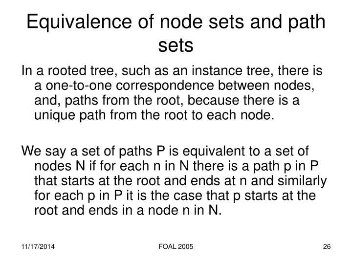 Equivalence of node sets and path sets