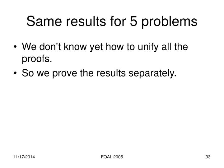Same results for 5 problems