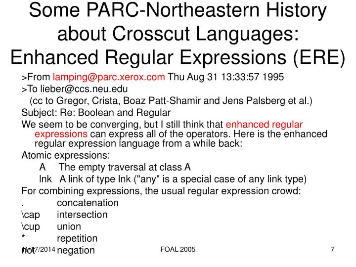 Some PARC-Northeastern History about Crosscut Languages: