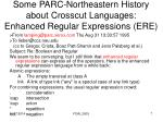 some parc northeastern history about crosscut languages enhanced regular expressions ere