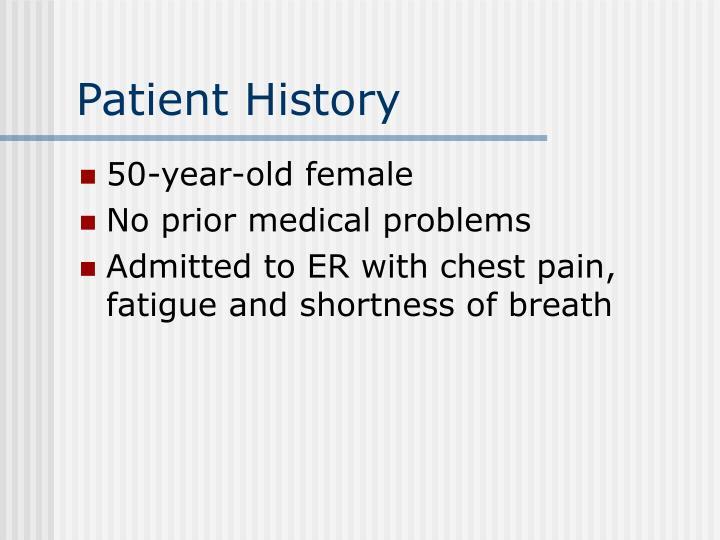 Patient History