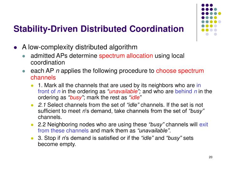 Stability-Driven Distributed Coordination