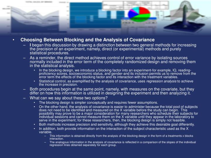 Choosing Between Blocking and the Analysis of Covariance