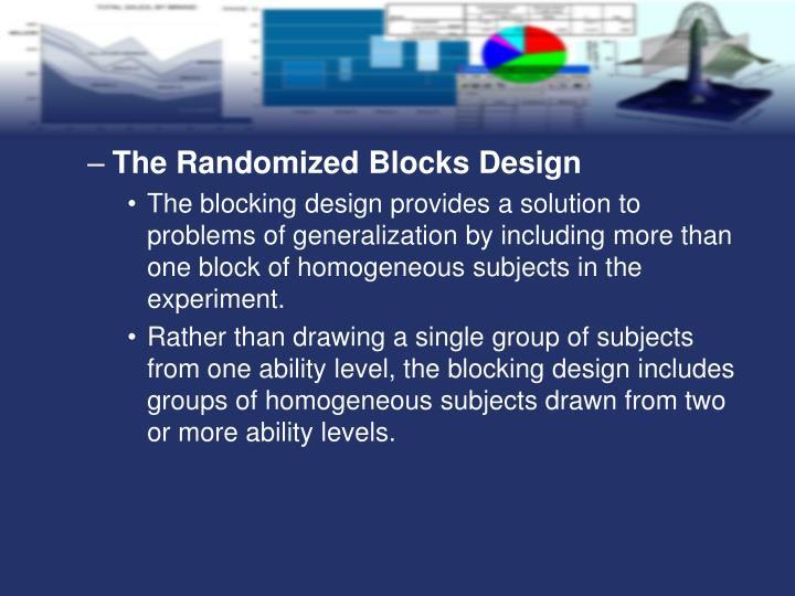 The Randomized Blocks Design
