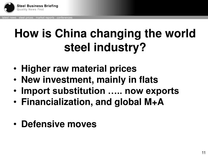 How is China changing the world steel industry?