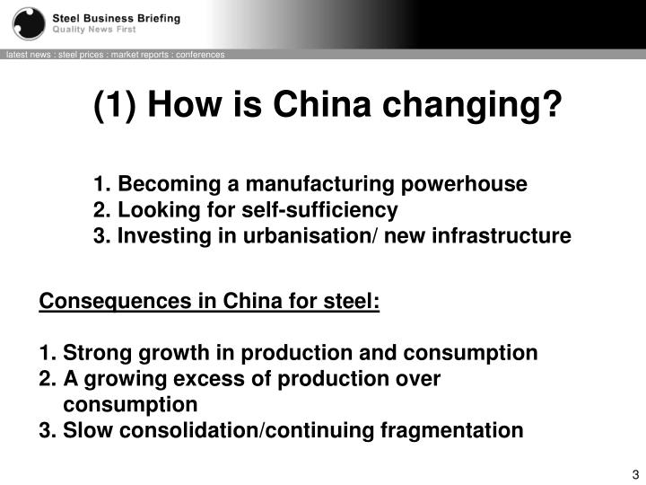 (1) How is China changing?