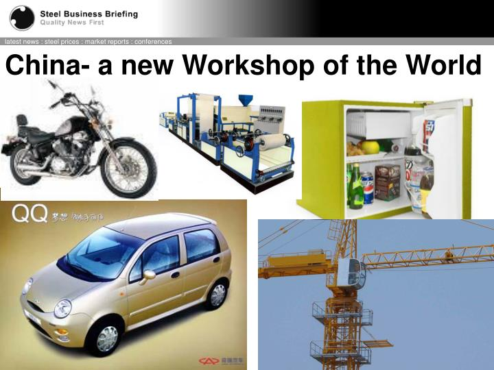 China- a new Workshop of the World