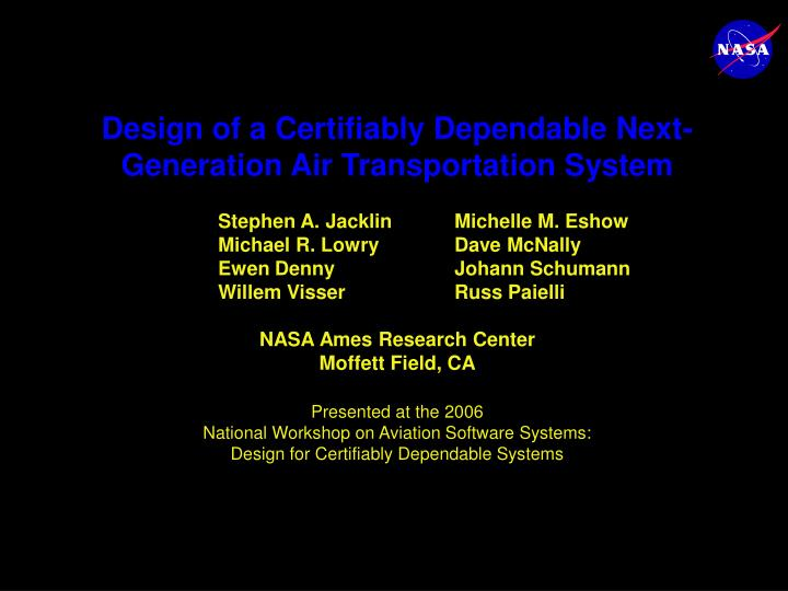 Design of a Certifiably Dependable Next-Generation Air Transportation System