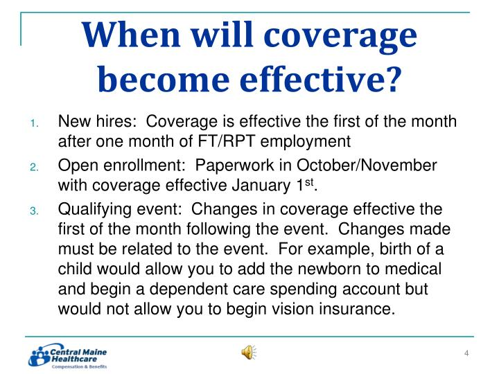 When will coverage become effective?